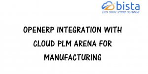 Odoo OpenERP Integration with Cloud PLM Arena for Manufacturing…