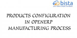 Products Configuration in Odoo OpenERP Manufacturing Process